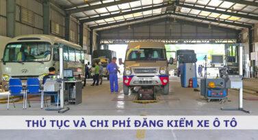 Thủ tục và chi phí đăng kiểm xe